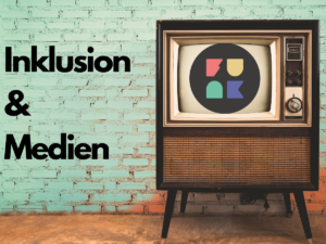 Read more about the article Inklusion & Medien: funk