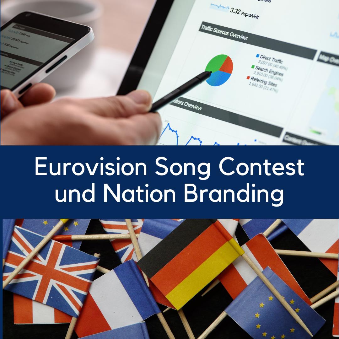 Read more about the article Bühne frei für Marken?! – Der Eurovision Song Contest und Nation Branding
